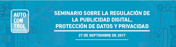 Autocontrol: Seminario sobre la regulación de la publicidad digital