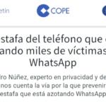 COPE: Las víctimas de una estafa vía Whatsapp
