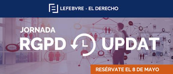 RGPD Update: una jornada integral para conocer el Reglamento