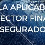 Retos en la aplicabilidad del RGPD al sector financiero y asegurador