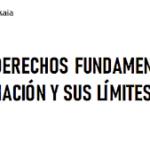 «Conflictos entre derechos fundamentales: La libertad de expresión e información y sus límites»